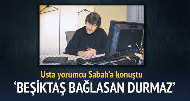 Beşiktaş bağlasan durmaz