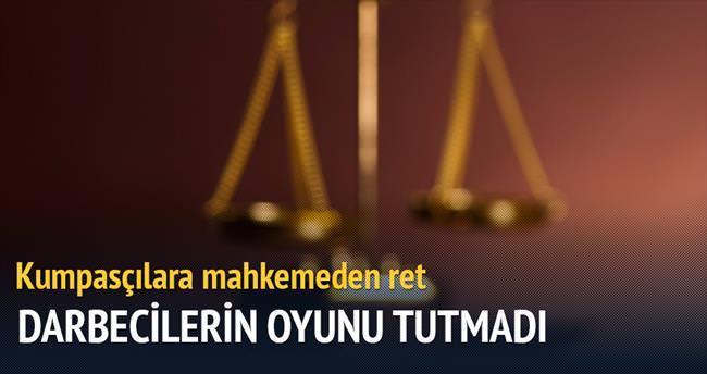 25 Aralık kumpasçılarına mahkemeden ret