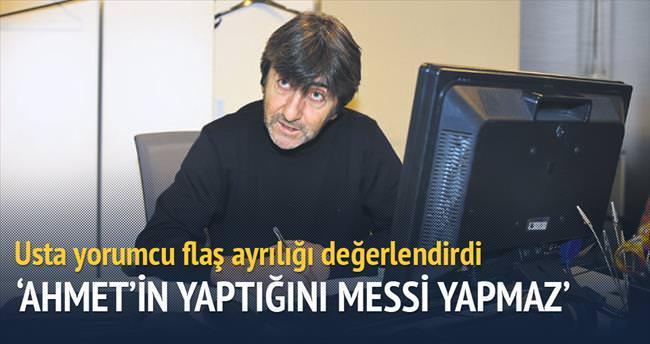 Ahmet'in yaptığını Messi yapmaz!