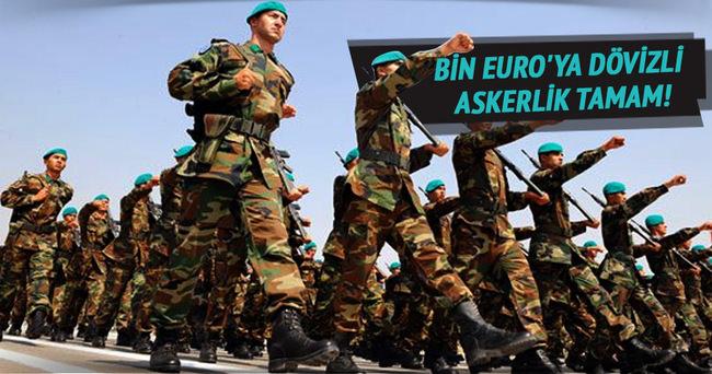 Bin Euro'ya dövizli askerlik Meclisten geçti
