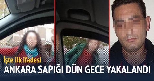 Ankara sapığı dün gece yakalandı