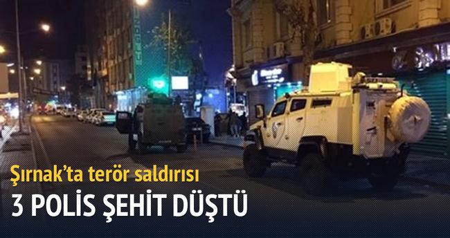 Şırnak'ta terör saldırısı: 3 polis şehit düştü