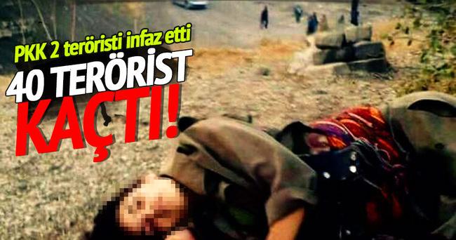 PKK 2 teröristi infaz etti: 40 terörist kaçtı