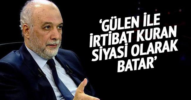 Gülen ile irtibat kuran siyasi olarak batar