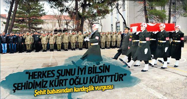 Şehidim Kürt oğlu Kürt'tür
