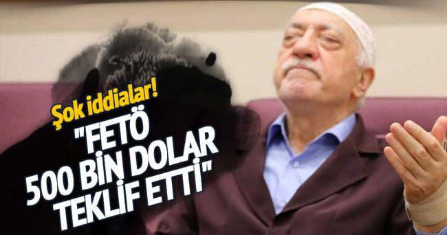 Murat Kelkitlioğlu: Gülen 500 bin dolar teklif etti