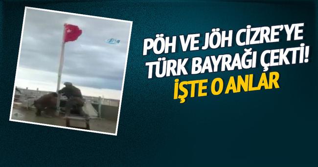 PÖH ve JÖH Bayrak şiiri eşliğinde Cizre'ye Türk Bayrağı çekti
