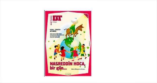 Nasreddin Hoca yine güldürecek