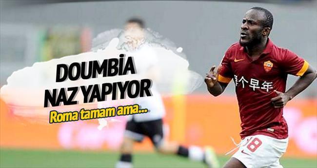 Doumbia nazlanıyor!