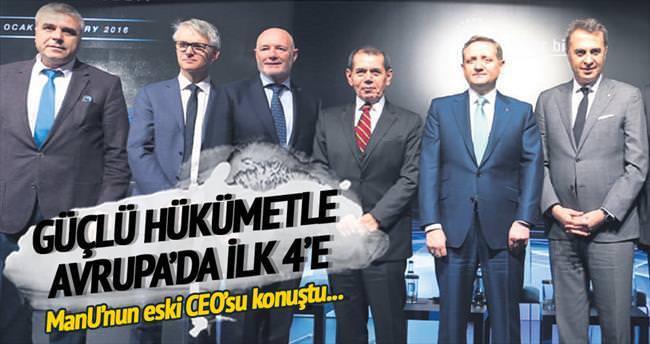 Güçlü hükümetle Avrupa'da ilk 4'e