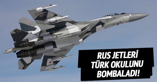 Rus jetleri Türk okulunu bombaladı!