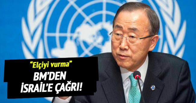 BM'den İsrail'e Elçiyi vurma çağrısı