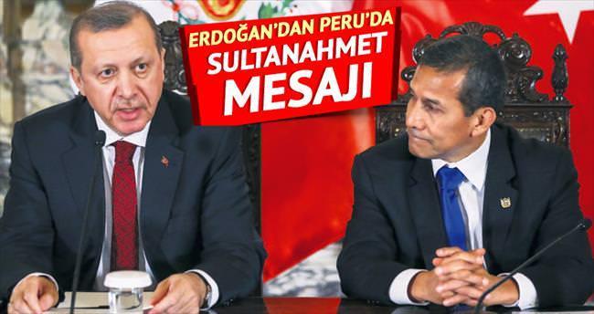 Erdoğan'dan Peru'da Sultanahmet mesajı