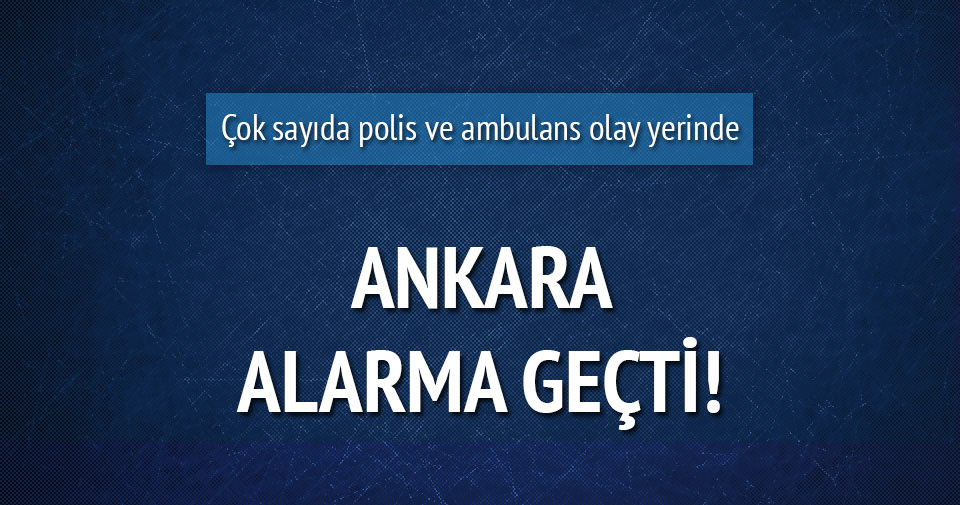 Ankara alarma geçti!