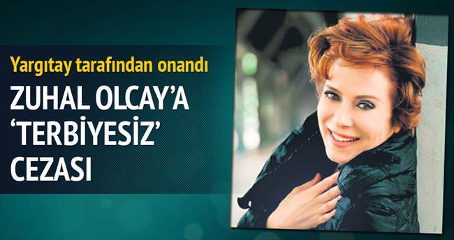 Olcay'a 'terbiyesiz' cezası