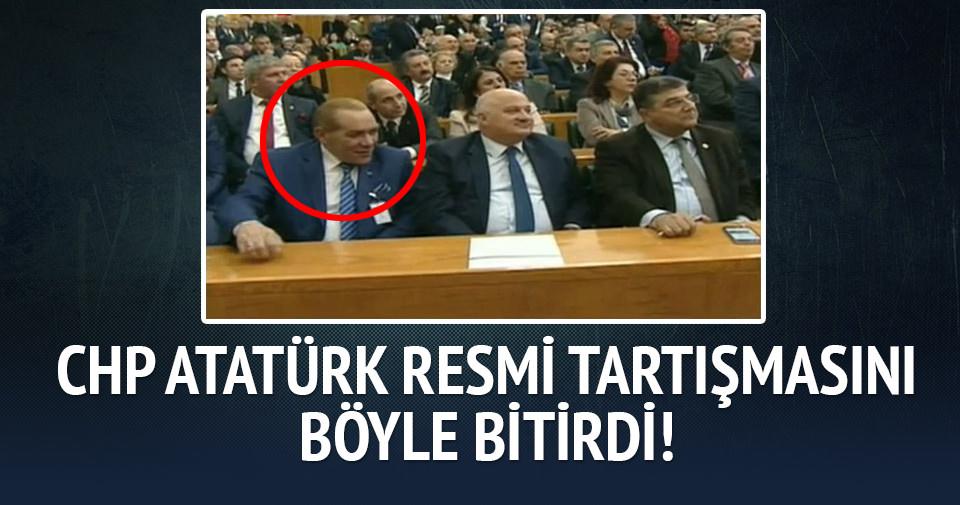 CHP Atatürk resmi tartışmasını böyle bitirdi!