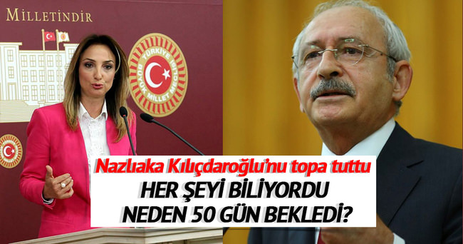 Nazlıaka Kılıçdaroğlu'nu bombaladı!