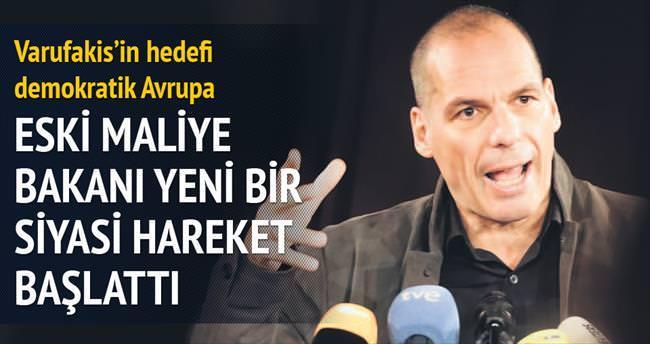 Varufakis'in hedefi demokratik Avrupa