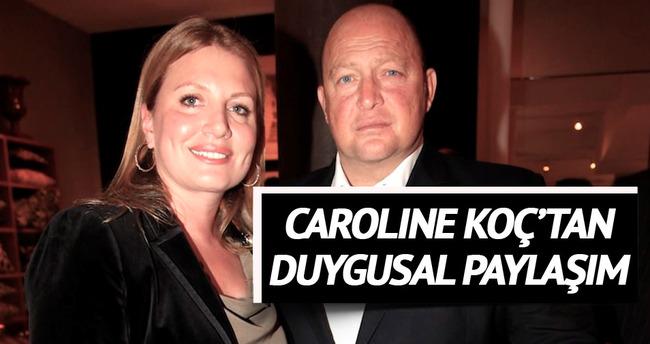 Caroline Koç'tan Instagram'da duygusal paylaşım