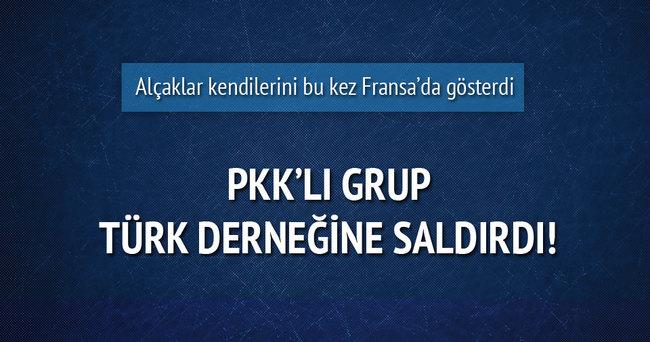 Fransa'da PKK'lı grup Türk derneğine saldırdı
