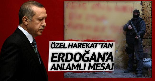 Özel Harekat'tan Erdoğan'a anlamlı mesaj