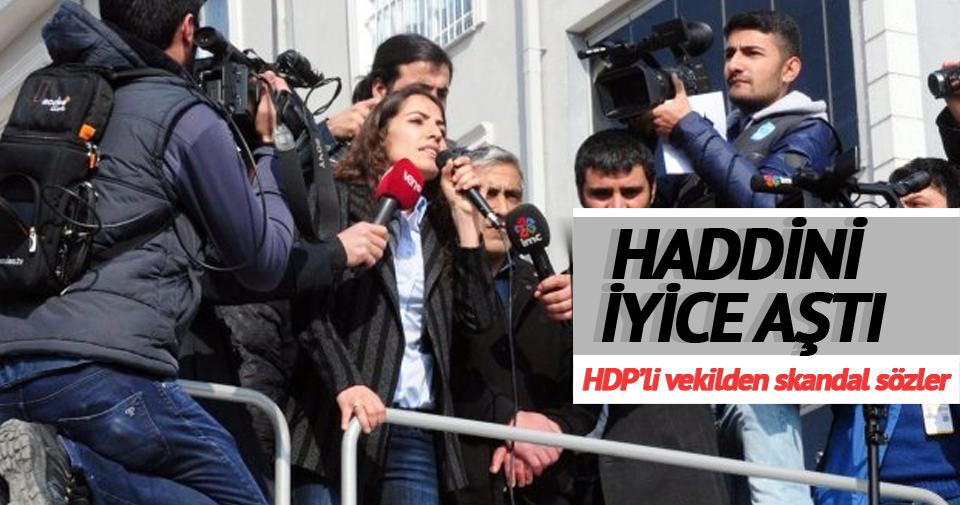 HDP'li vekilden haddini aşan sözler
