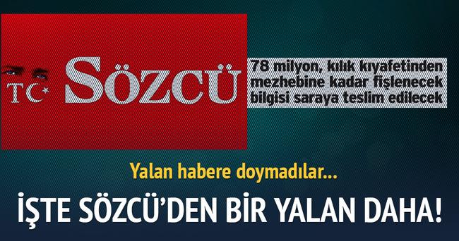 Sözcü Gazetesi'nin 'fişleme' yalanı
