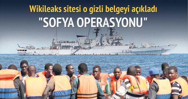 Sofya Operasyonu'nun detayları sızdı