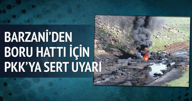 Barzani'den boru hattı için PKK'ya sert uyarı