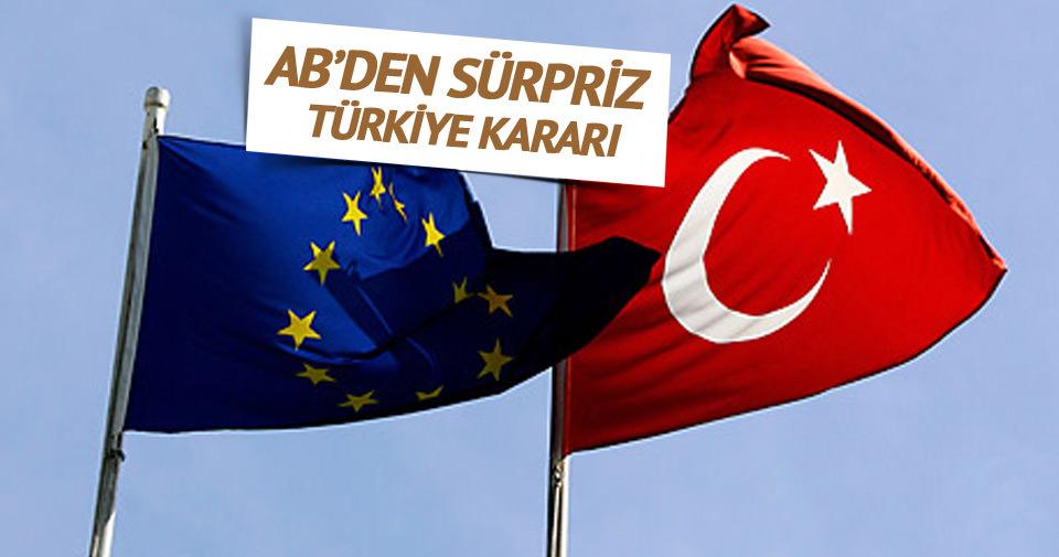 AB'den sürpriz Türkiye kararı