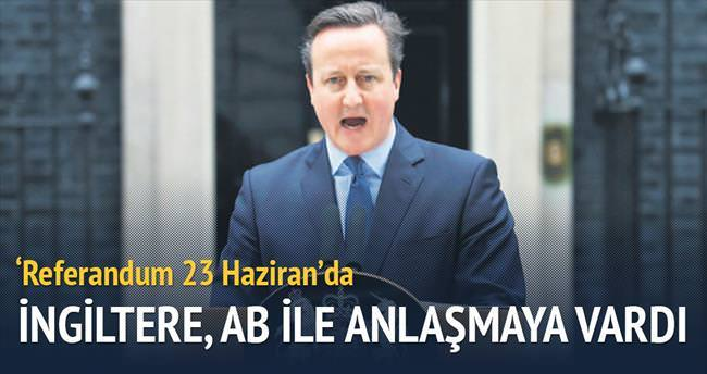 İngiltere, AB ile anlaşmaya vardı