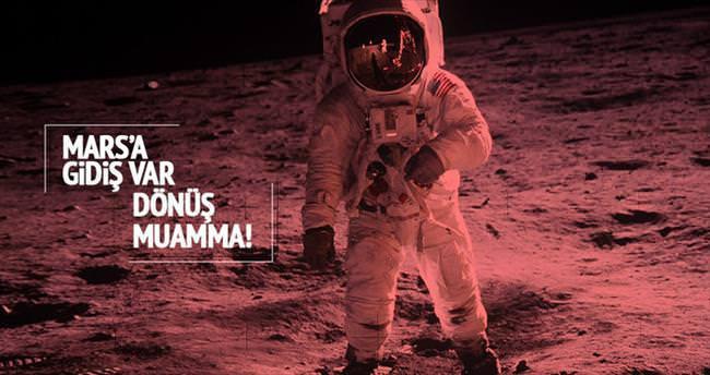 Mars'a gidiş var dönüş muamma
