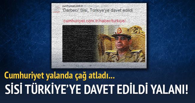 """Cumhuriyet Gazetesi'nin """"Darbeci Sisi, Türkiye'ye Davet Edildi"""" Yalanı"""