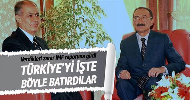 Türkiye'yi böyle batırdılar