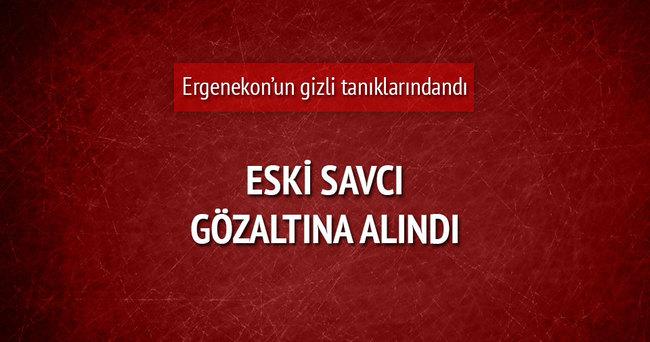 Eski savcı Bayram Bozkurt gözaltına alındı