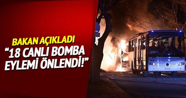 Yılbaşından bugüne kadar 18 canlı bomba eylemi önlendi