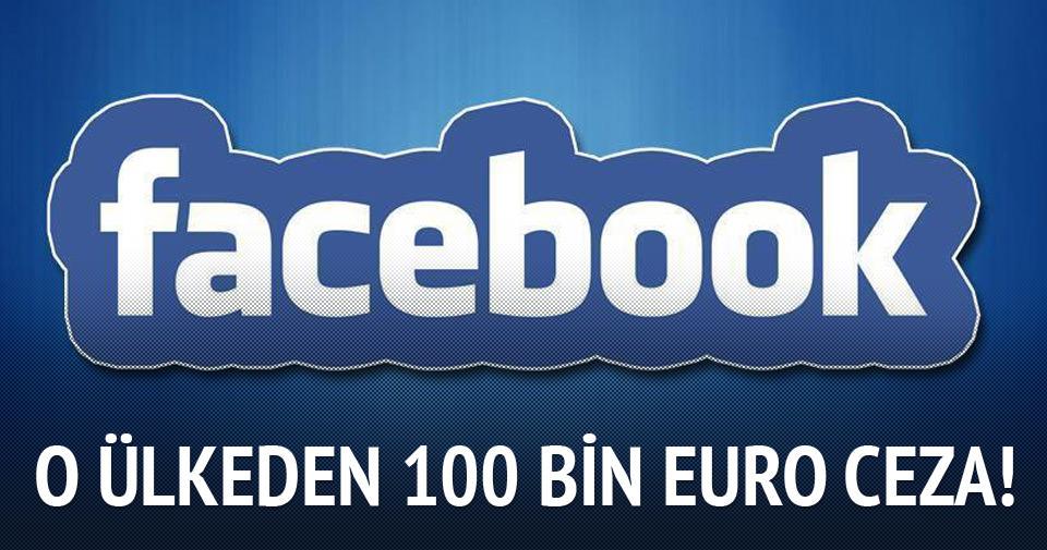 Facebook'a 100 bin euro ceza