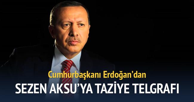 Erdoğan'dan Sezen Aksu'ya taziye telgrafı