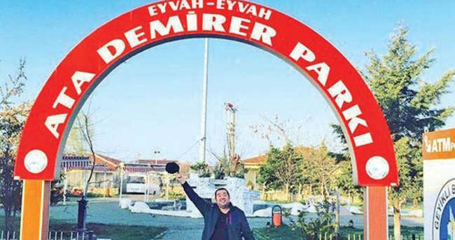 Ata Demirer'in artık bir parkı var