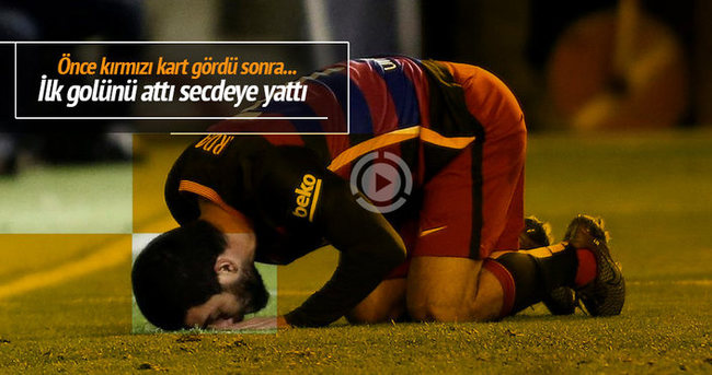 Arda Turan önce kırmızı kart gördü sonra gol attı!