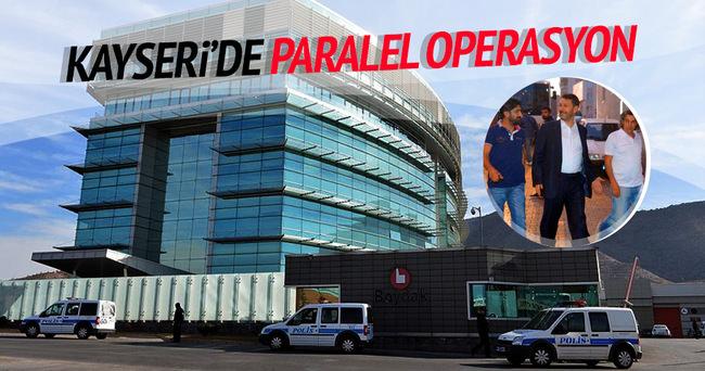 Kayseri'de Paralel operasyonu