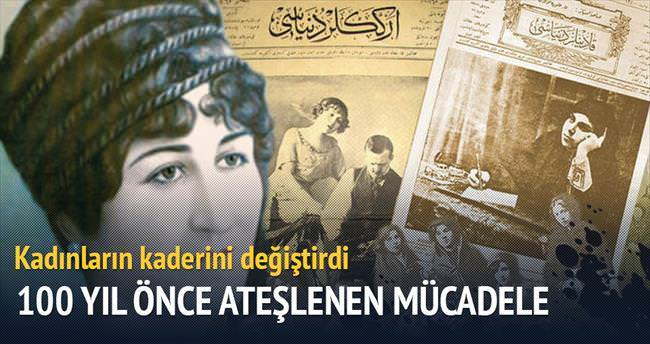 100 yıl önceki büyük kadın mücadelesi