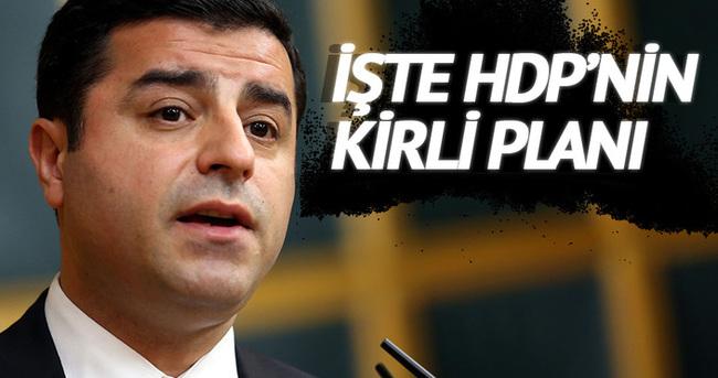 HDP'nin kirli planı!