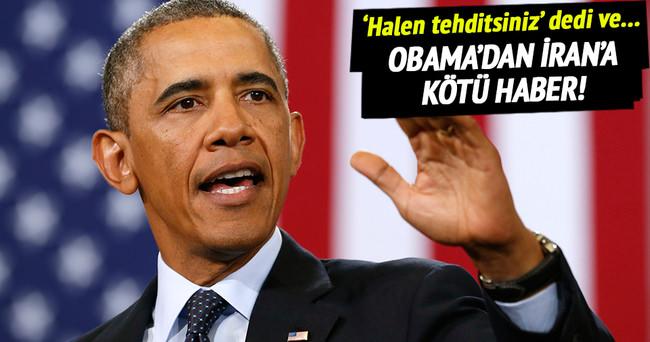 Obama'dan İran'a kötü haber!