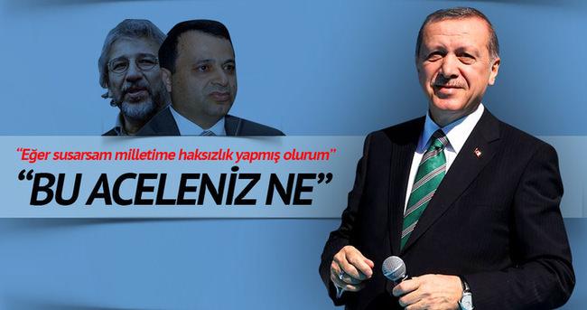 Erdoğan: Bu aceleniz ne?
