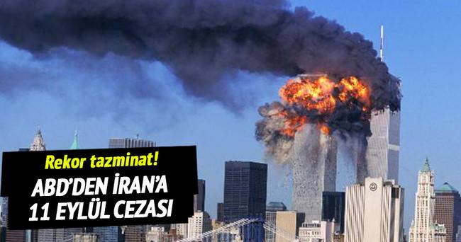 ABD'den İran'a 11 Eylül cezası
