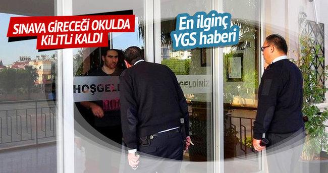 YGS'ye gireceği okulda kilitli kaldı