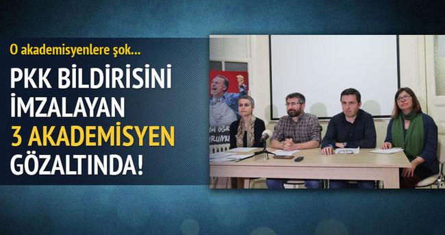 PKK bildirisini imzalayan 3 akademisyen gözaltında