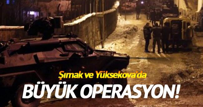 Şırnak'ta ve Yüksekova'da büyük operasyon başladı!