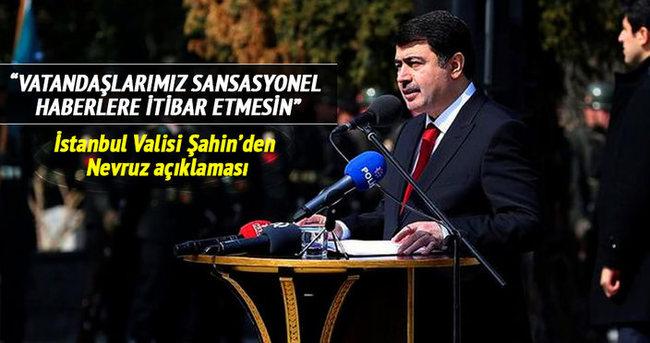 İstanbul Valisi Şahin'den flaş nevruz açıklaması!